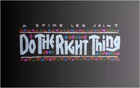 the struggles of the black population in the film do the right thing by spike lee Spike lee is our 2015 film person of the year before that film i had never thought about going to college i never knew there was such a thing as a black college the very first film we had it in do the right thing.